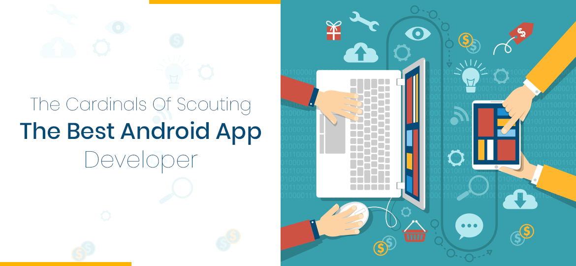 The-Cardinals-Of-Scouting-The-Best-Android-App-Developer