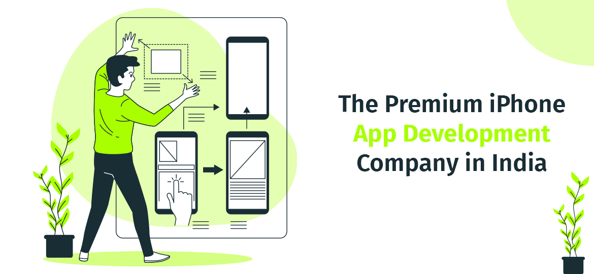 The Premium iPhone App Development Company in India
