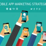 Top Mobile App Marketing Trends for 2017