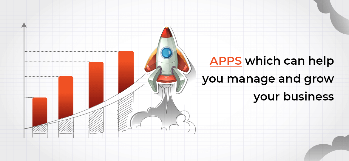6 Apps which can help you manage and grow your business