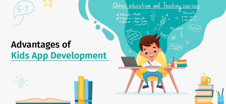 Top Eight Benefits of Kids App Development