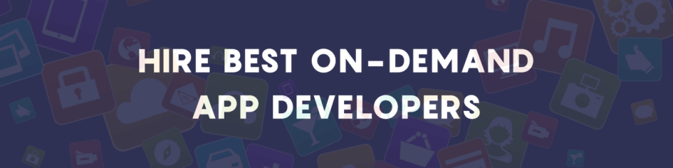 Hire on demand app developers