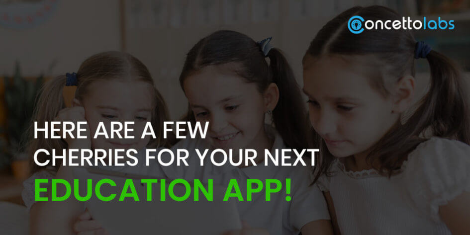 More Top Educational Apps >> Here Are A Few Cherries For Your Next Education App
