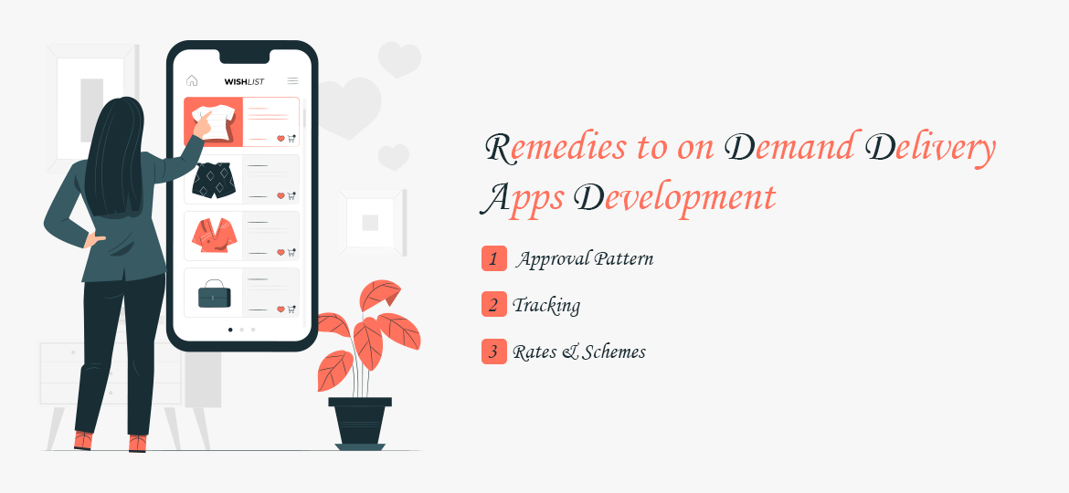Remedies to on-demand delivery apps development