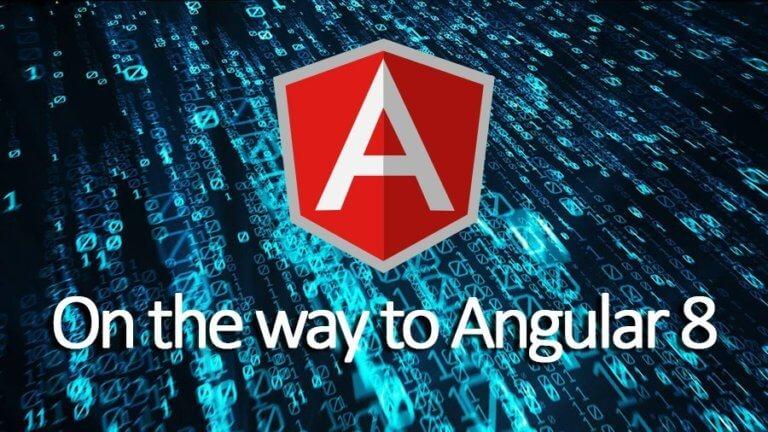Angular 8.0 development