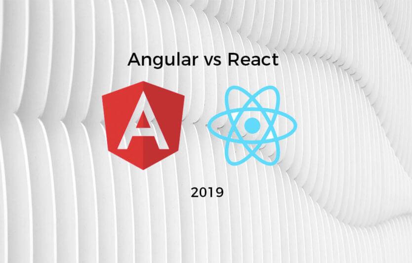 Angular vs React 2019