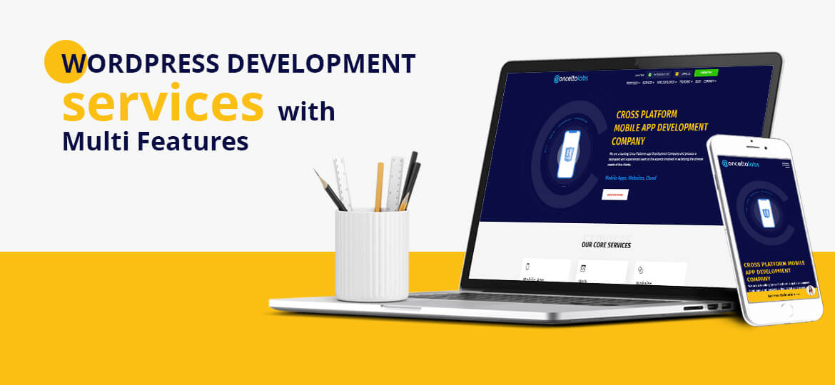 WordPress development services with multi-features and customized web solutions