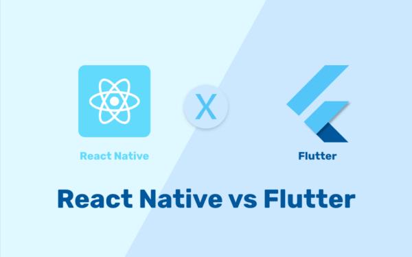 Flutter and React Native App Development