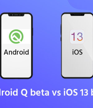 Android Q vs iOS 13 – Which is better?