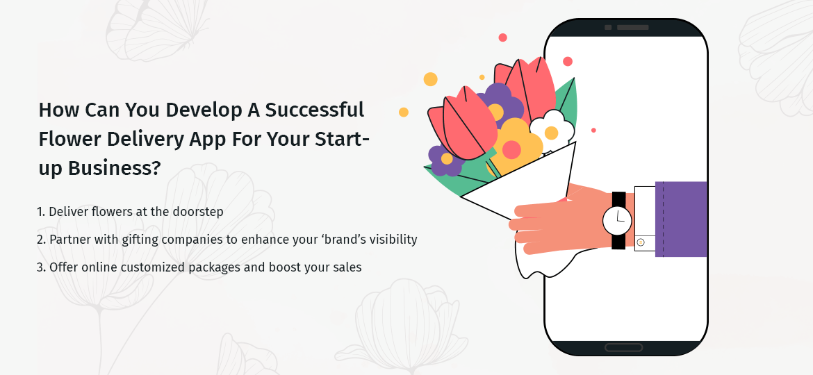 How Can You Develop A Successful Flower Delivery App For Your Startup Business?
