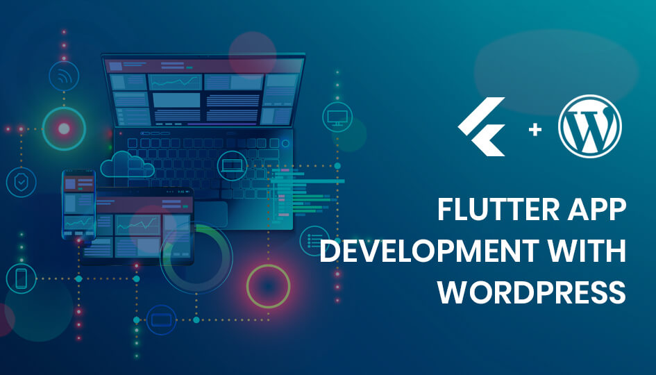 Flutter App Using WordPress