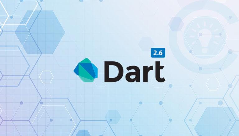 Dart 2.6