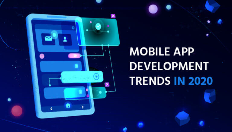 Mobile App Development Trends That Will Rule IN 2020