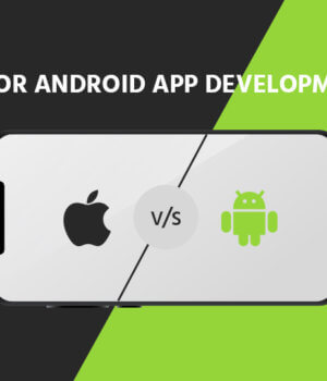 Android or Ios App Development: Which One TO Select?