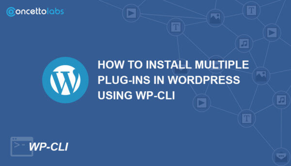 Steps To Bulk – Install Multiple Plug-ins In WordPress Using WP-CLI