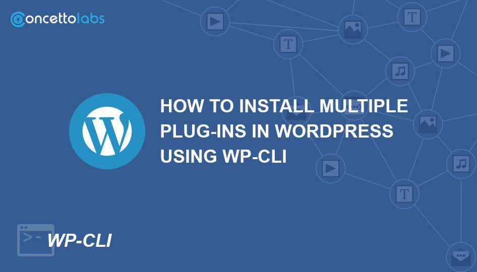 Steps To Bulk – Install Multiple Plug-ins In WordPress Using WP-CLI