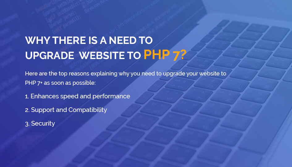 Why There Is A Need To Upgrade Website To PHP 7?
