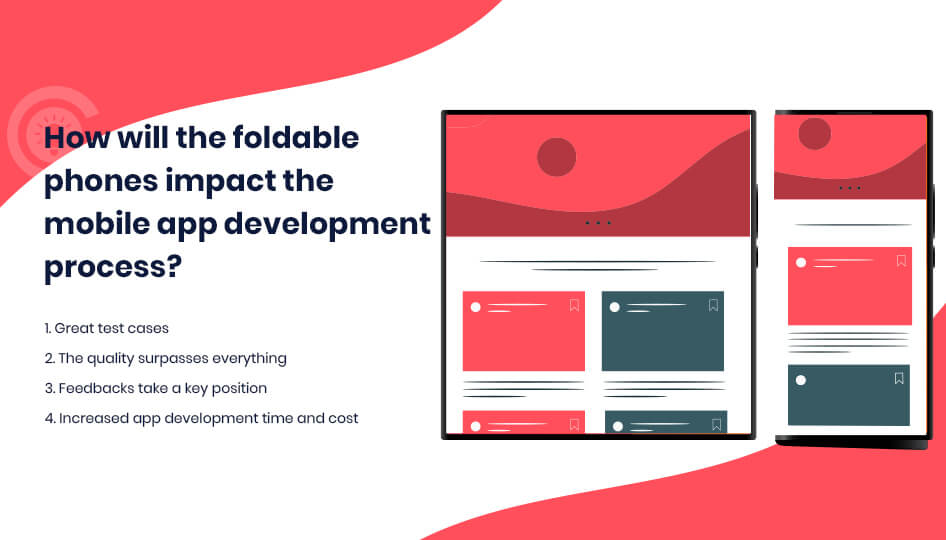 How will the foldable phones impact the mobile app development process?