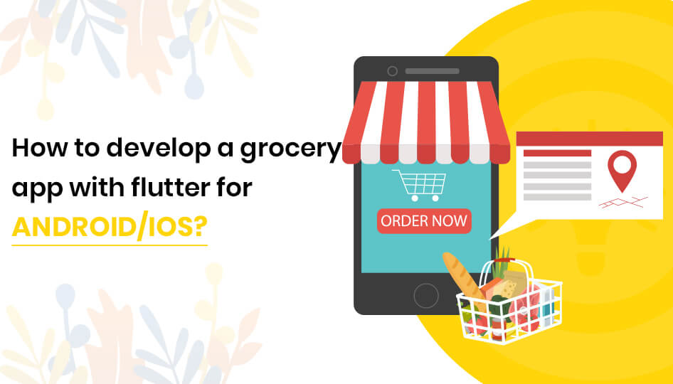 Grocery app with flutter for Android/iOS