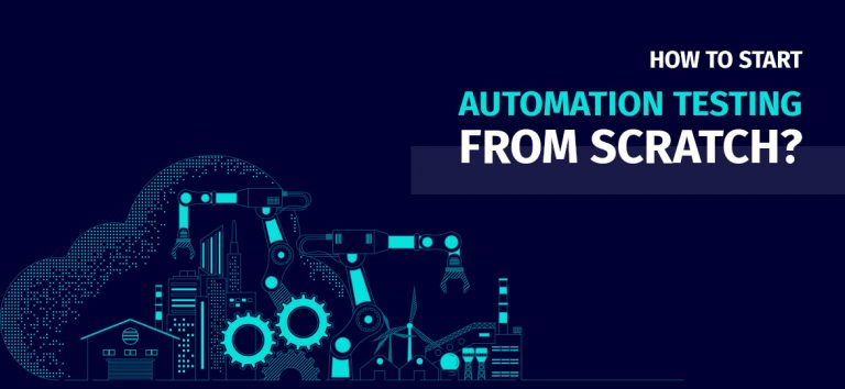 How to start automation testing from scratch?