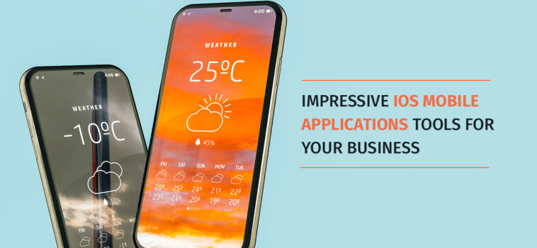 Impressive iOS Mobile Application Tools for your business