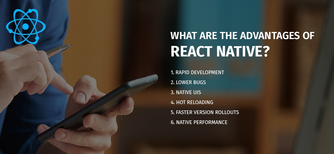 What are the Advantages of React Native?