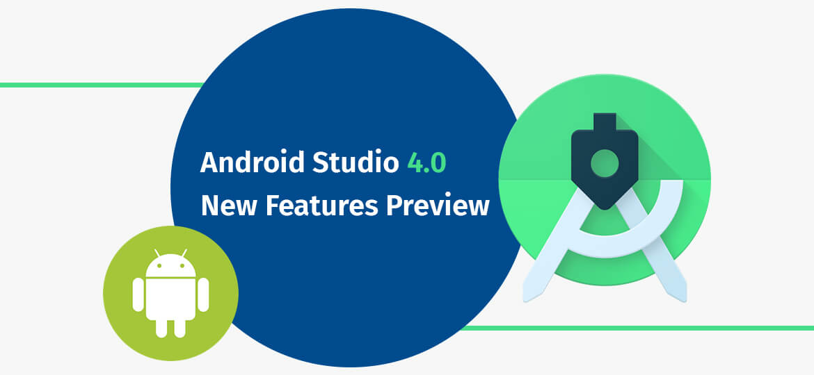 Android Studio 4.0 New Features Preview