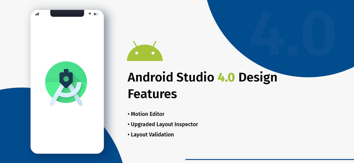 Android Studio 4.0 Design Features