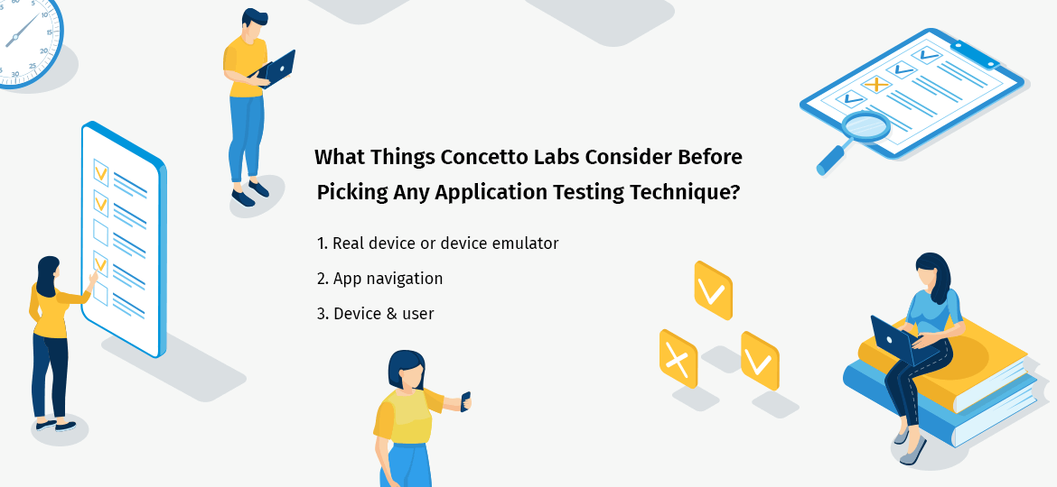 What Things Concetto Labs Consider Before Picking Any Application Testing Technique?