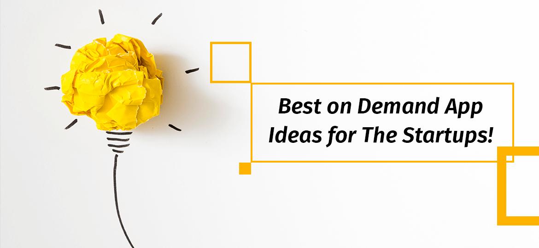 on Demand App Ideas