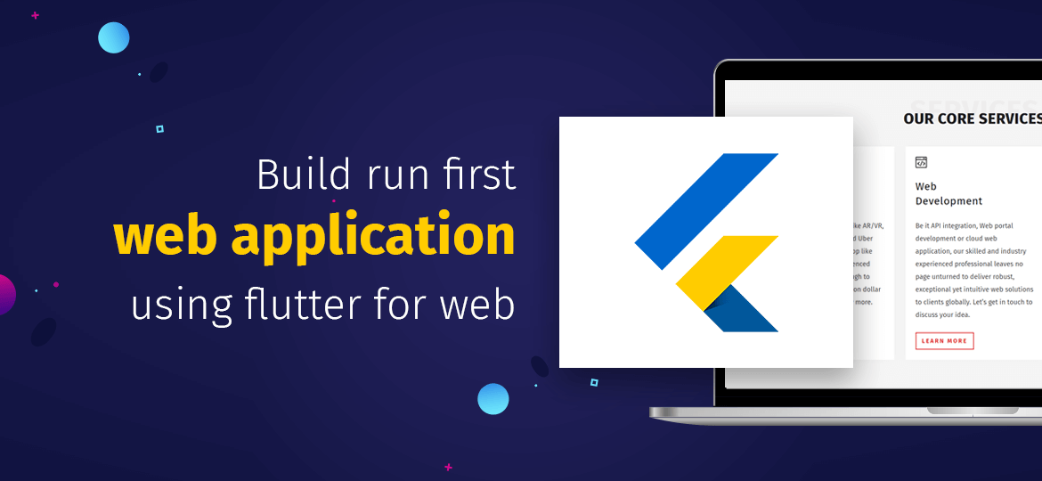 Build run first web application using flutter for web