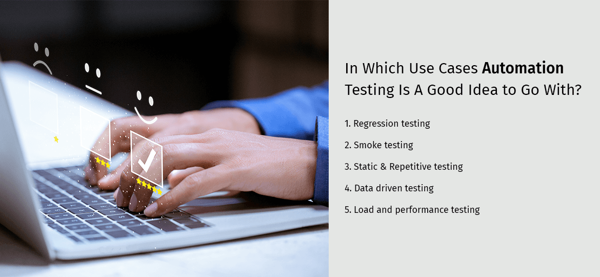 In Which Use Cases Automation Testing Is A Good Idea to Go With?