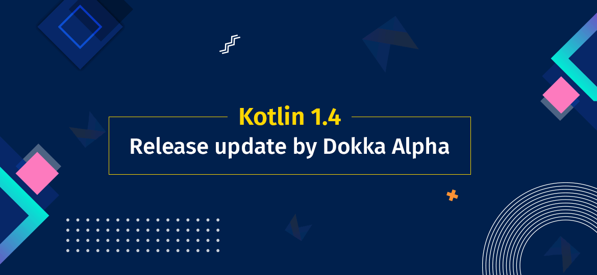 Kotlin 1.4 release update by Dokka Alpha