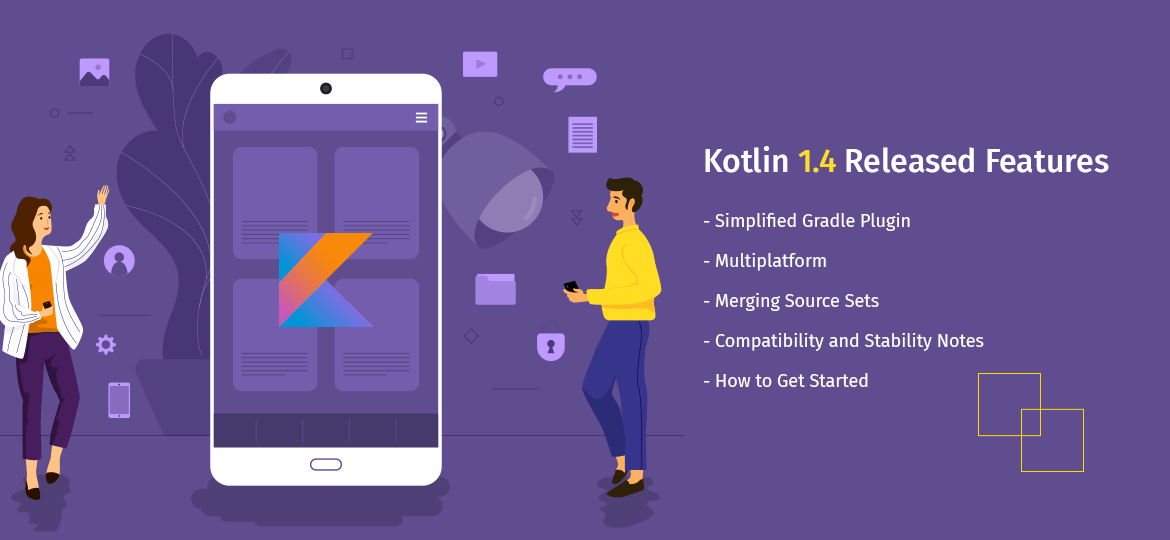 Kotlin 1.4 Released Features