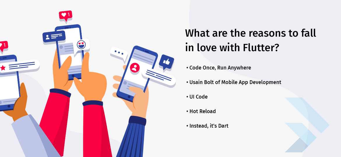 What are the reasons to fall in love with Flutter?