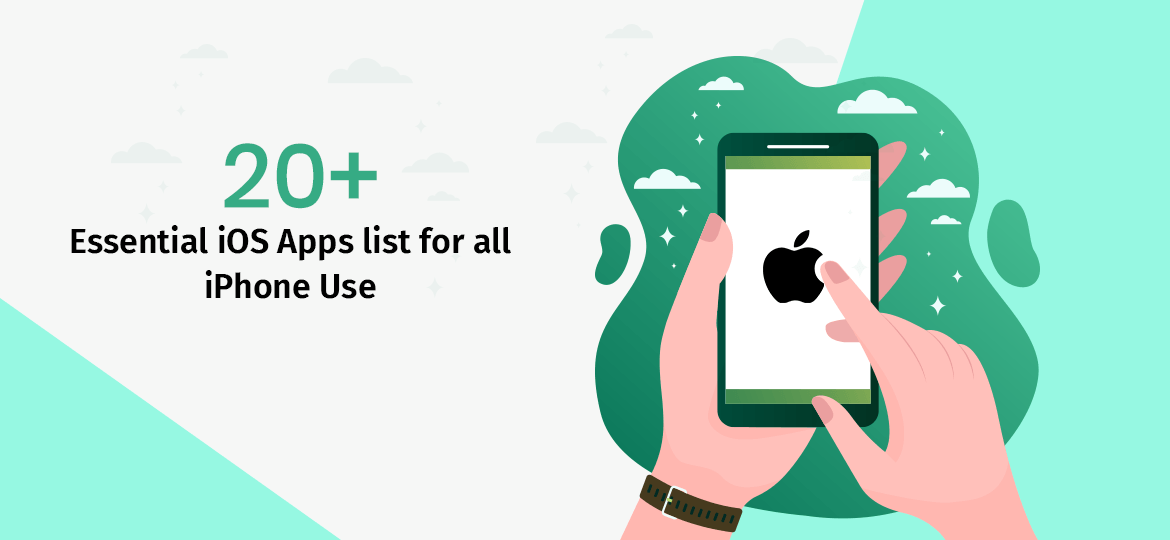 20+ Essential iOS Apps list for all iPhone Use
