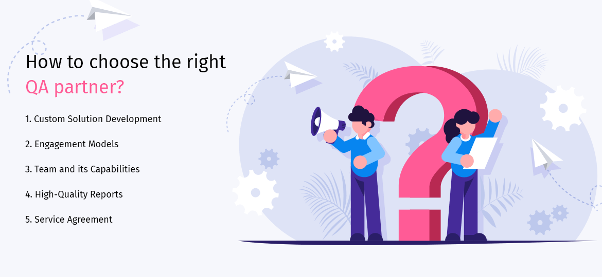 How to choose the right QA partner?