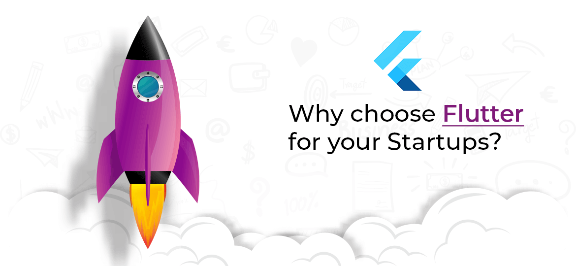 Why choose Flutter for your Startups?