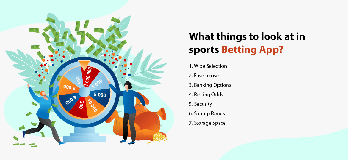 What things to look at in sports betting app?